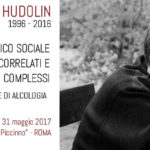Vladimir Hudolin 1996-2016. L'Approccio Ecologico Sociale ai problemi alcolcorrelati e complessi: un modello efficace di alcologia